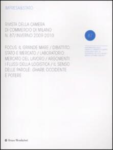 Lpgcsostenible.es Impresa & Stato. Rivista della Camera di Commercio di Milano. Inverno 2009-2010. Vol. 87 Image
