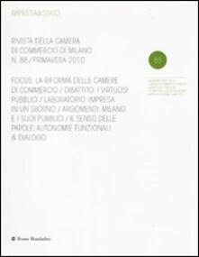 Voluntariadobaleares2014.es Impresa & Stato. Rivista della Camera di Commercio di Milano. Primavera 2010. Vol. 88 Image