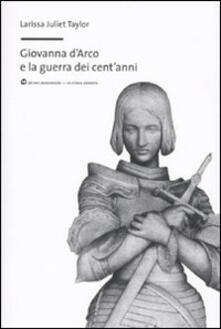 Capturtokyoedition.it Giovanna d'Arco e la guerra dei cent'anni Image