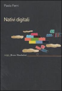 Nativi digitali - Paolo Ferri - copertina