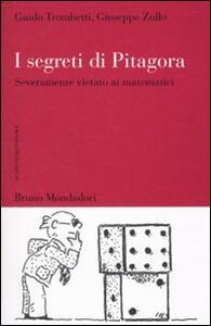 I segreti di Pitagora. Severamente vietato ai matematici