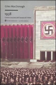 Listadelpopolo.it 1938. L'anno cruciale dell'ascesa di Hitler Image