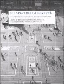Gli spazi della povertà. Strumenti d'indagine e politiche d'intervento - copertina