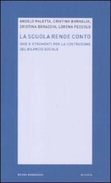 La scuola rende conto. Idee e strumenti per la costruzione del bilancio sociale.pdf