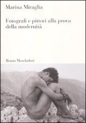 Fotografi e pittori alla prova della modernita
