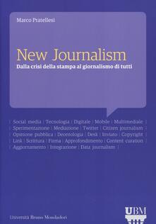 New journalism. Dalla crisi della stampa al giornalismo di tutti.pdf
