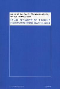 Longlife-longwide learning. Per un trattato europeo della formazione