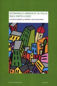 Libro Economia e ambiente in Italia dall'Unità a oggi