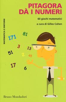 Nicocaradonna.it Pitagora dà i numeri. 60 giochi matematici Image