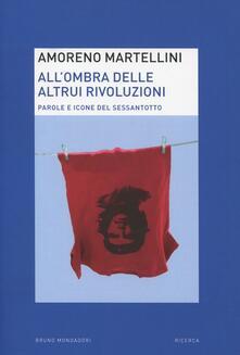 Lpgcsostenible.es All'ombra delle altrui rivoluzioni. Parole e icone del Sessantotto Image