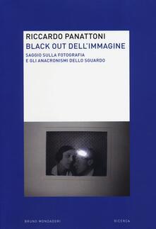 Listadelpopolo.it Black out dell'immagine. Saggio sulla fotografia e gli anacronismi dello sguardo Image