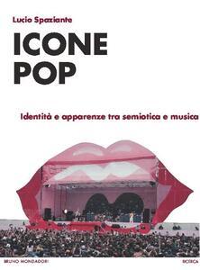 Icone pop. Identità e apparenze tra semiotica e musica