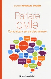 Parlare civile. Comunicare senza discriminare
