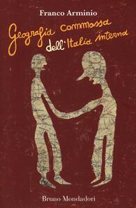 Geografia commossa dell'Italia interna - Franco Arminio - copertina
