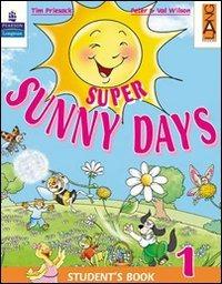 Super Sunny Days. Practice Book. Per la 4ª classe elementare - Priesack Tim Wilson Peter Wilson Val - wuz.it