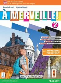 A merveille! Facile. Per la Scuola media. Con e-book. Con espansione online. Vol. 2 - Bruneri Rossella Stucchi Angelina - wuz.it