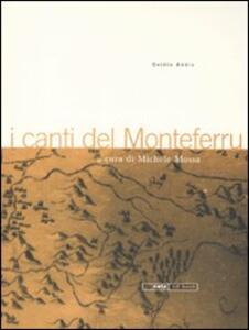 I canti del Monteferru. Con CD Audio