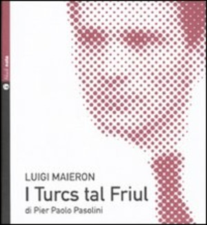 I turcs tal Friül. Con CD Audio