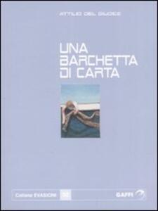 Una barchetta di carta - Attilio Del Giudice - copertina