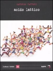 Acido lattico - Saverio Fattori - copertina