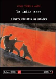 Indie nere e nuovi racconti di miniera