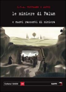 Le miniere di Falun e nuovi racconti di miniera