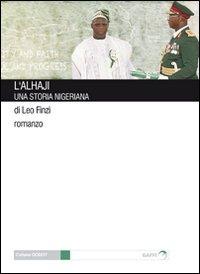 L' L' Alhaji. Una storia nigeriana - Finzi Leo - wuz.it