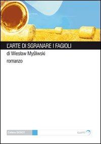 L' L' arte di sgranare i fagioli - Mysliwski Wieslaw - wuz.it