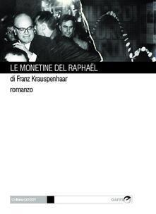Listadelpopolo.it Le monetine del Raphaël Image