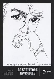 Lo scrittore invisibile. Alfonso Berardinelli recensito e intervistato