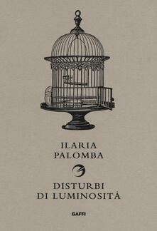 Disturbi di luminosità - Ilaria Palomba - copertina