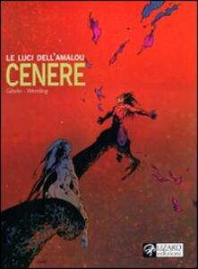 Capturtokyoedition.it Cenere. Le luci dell'Amalou. Vol. 5 Image