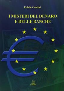 I misteri del denaro e delle banche