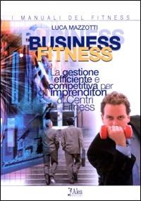 Business fitness - Mazzotti Luca - wuz.it