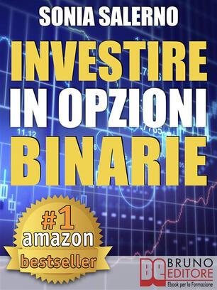 investiți în opțiunile binare sonia salerno