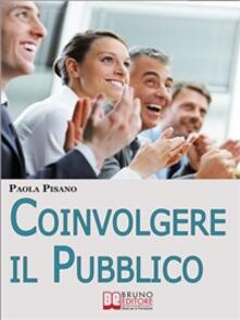 Coinvolgere il pubblico - Paola Pisano - ebook