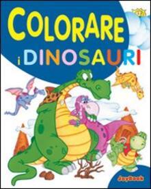 Festivalshakespeare.it Colorare i dinosauri. Ediz. illustrata Image