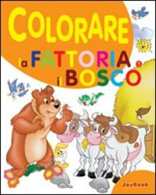 Winniearcher.com Colorare la fattoria e il bosco. Ediz. illustrata Image