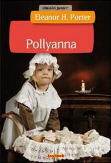 Winniearcher.com Pollyanna. Ediz. illustrata Image