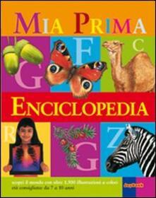 La mia prima enciclopedia. Ediz. illustrata.pdf