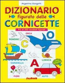 Dizionario figurato delle cornicette. Ediz. illustrata.pdf