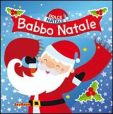 Warholgenova.it Babbo Natale. Ediz. illustrata Image