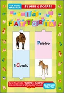 Recuperandoiltempo.it La fattoria. Ediz. illustrata Image