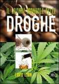 Libro Il grande manuale delle droghe Louise Lewin