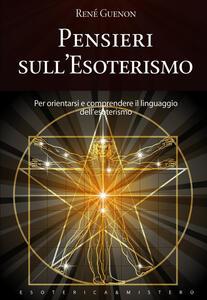 Pensieri sull'esoterismo