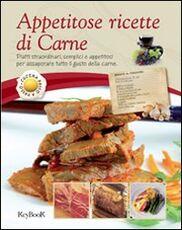 Libro Appetitose ricette di carne
