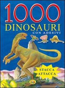 Radiospeed.it Mille dinosauri. Con adesivi. Ediz. illustrata Image