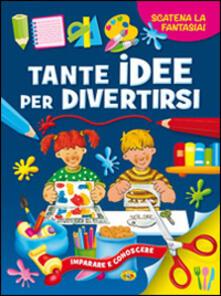 Promoartpalermo.it Tante idee per divertirsi. Ediz. illustrata Image