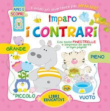 Associazionelabirinto.it Imparo i contrari. Ediz. illustrata Image