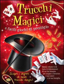 Radiospeed.it Trucchi magici e facili giochi di prestigio Image